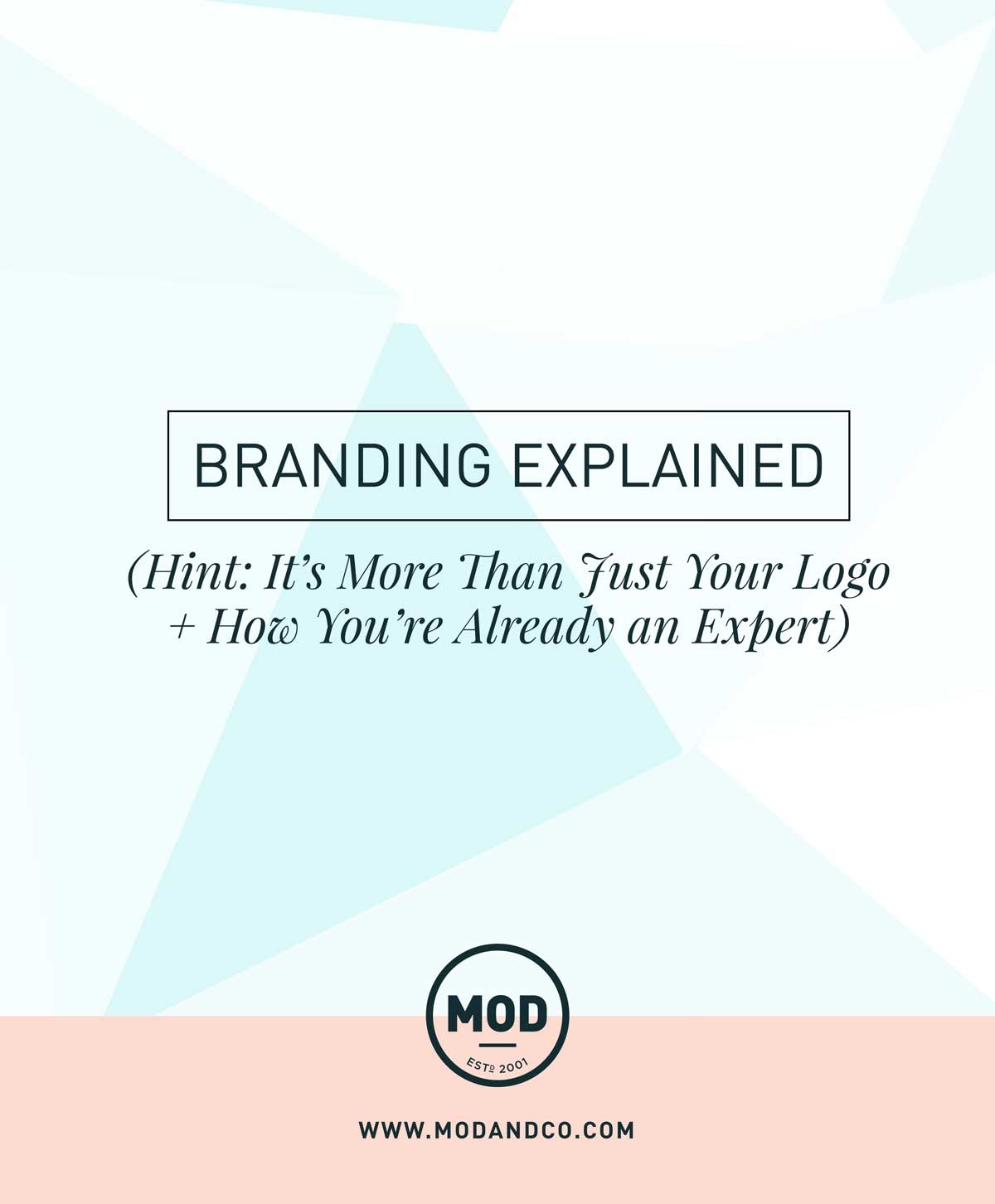 Branding Explained (Hint: It's Not Just Your Logo + How You're Already an Expert | MOD - Doing Good by Design